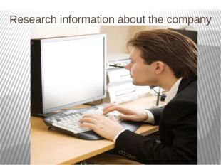 Research information about the company