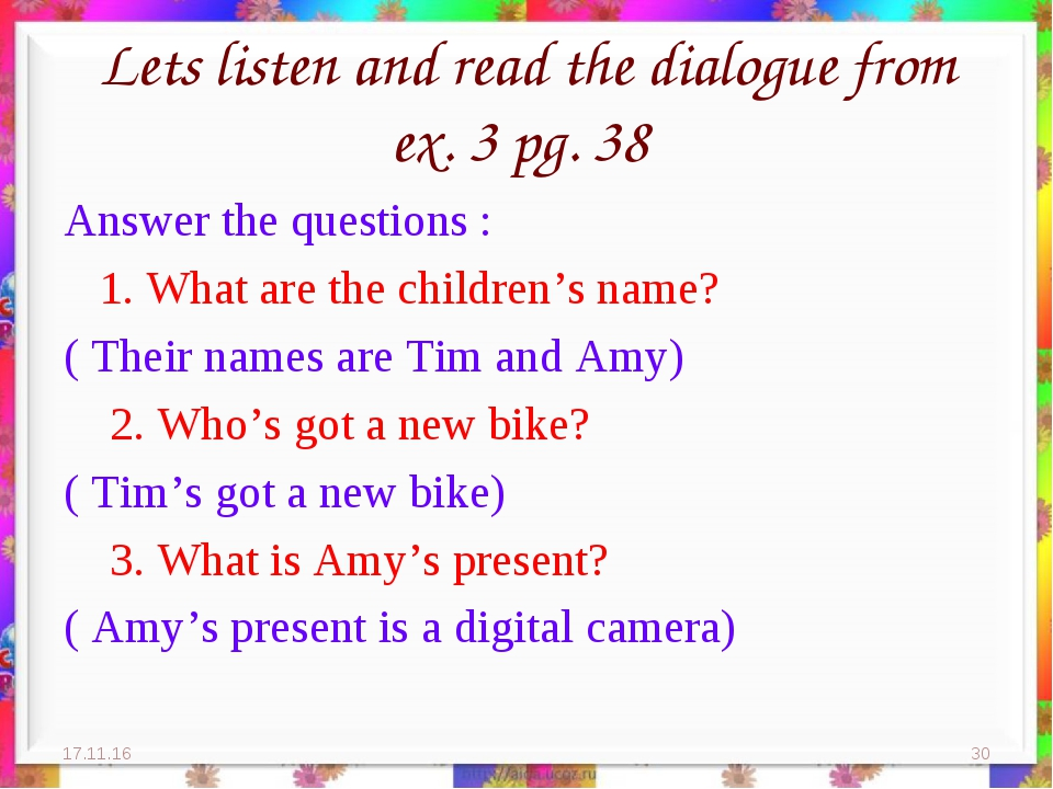 Lets listen and read the dialogue from ex. 3 pg. 38 Answer the questions : 1....