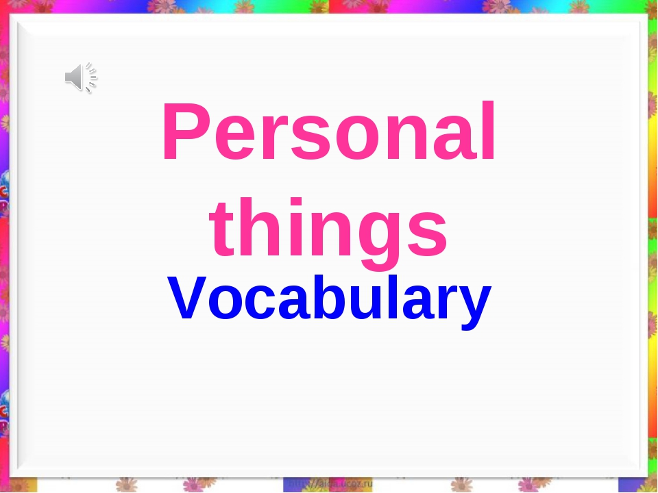 Personal things Vocabulary