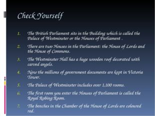 Check Yourself The British Parliament sits in the Building which is called th