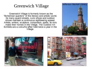 "Greenwich Village is formerly known as the ""Bohemian quarters"" of the litera"