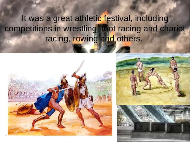 It was a great athletic festival, including competitions in wrestling, foot r...