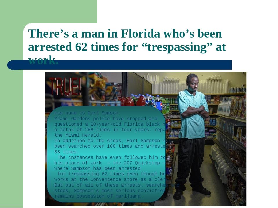 """There's a man in Florida who's been arrested 62 times for """"trespassing"""" at wo..."""
