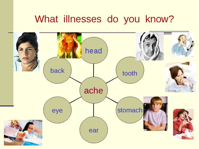 What illnesses do you know?