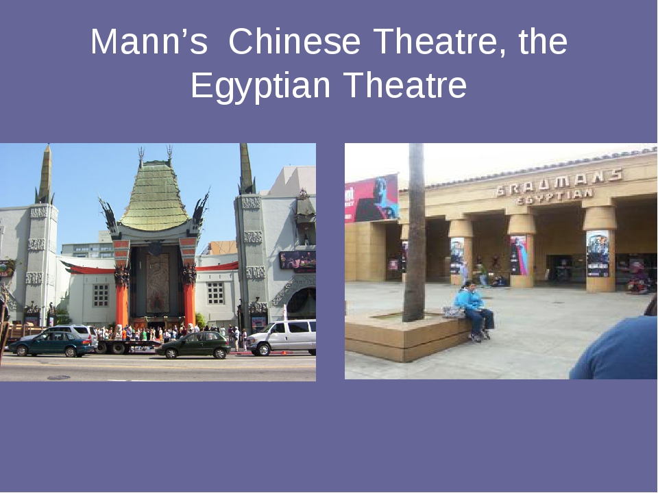 Mann's Chinese Theatre, the Egyptian Theatre