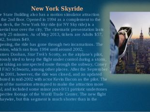 New York Skyride The Empire State Building also has a motion simulator attra