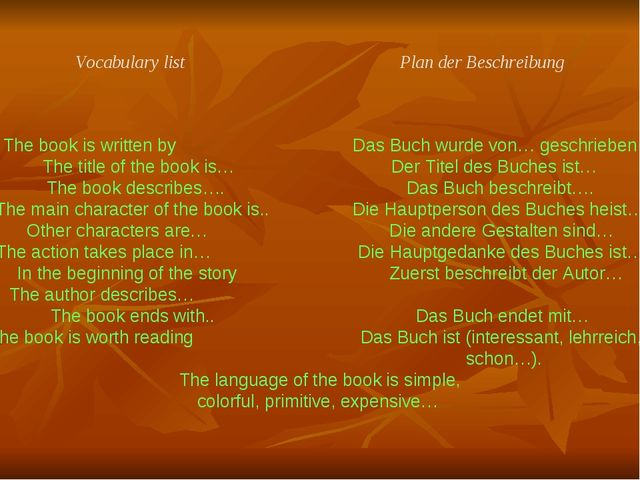 Vocabulary list Plan der Beschreibung The book is written by Das Buch wurde v...