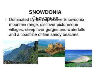 SNOWDONIA Сноудония Dominated by the impressive Snowdonia mountain range, di
