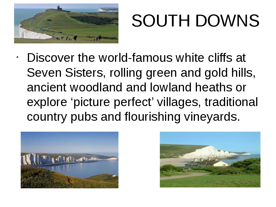 SOUTH DOWNS Discover the world-famous white cliffs at Seven Sisters, rolling...