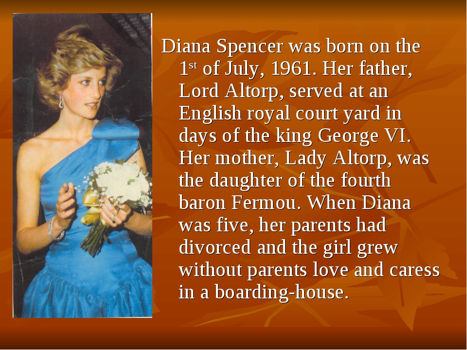 Diana Spencer was born on the 1st of July, 1961. Her father, Lord Altorp, ser...