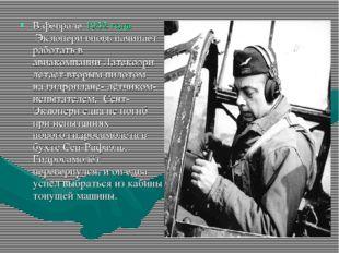В феврале1932 годаЭкзюпери вновь начинает работать в авиакомпанииЛатекоэри
