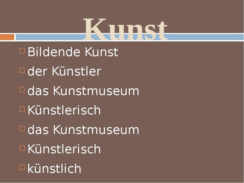 Kunst Bildende Kunst der Künstler das Kunstmuseum Künstlerisch das Kunstmuseu...