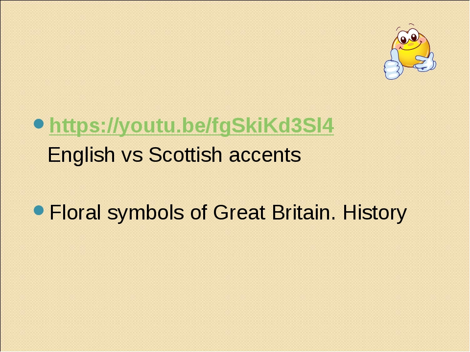 https://youtu.be/fgSkiKd3Sl4 English vs Scottish accents Floral symbols of G...