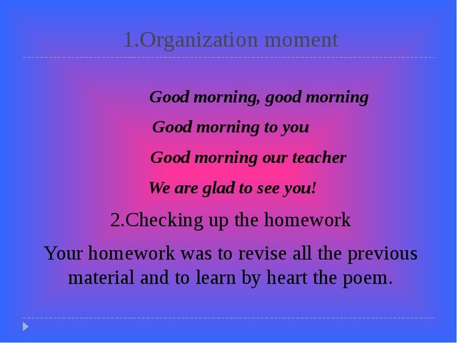 1.Organization moment Good morning, good morning Good morning to you Good mor...