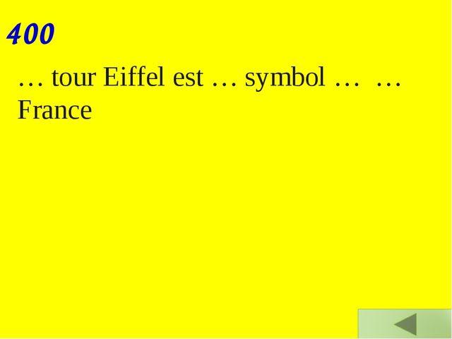 … tour Eiffel est … symbol … … France 400