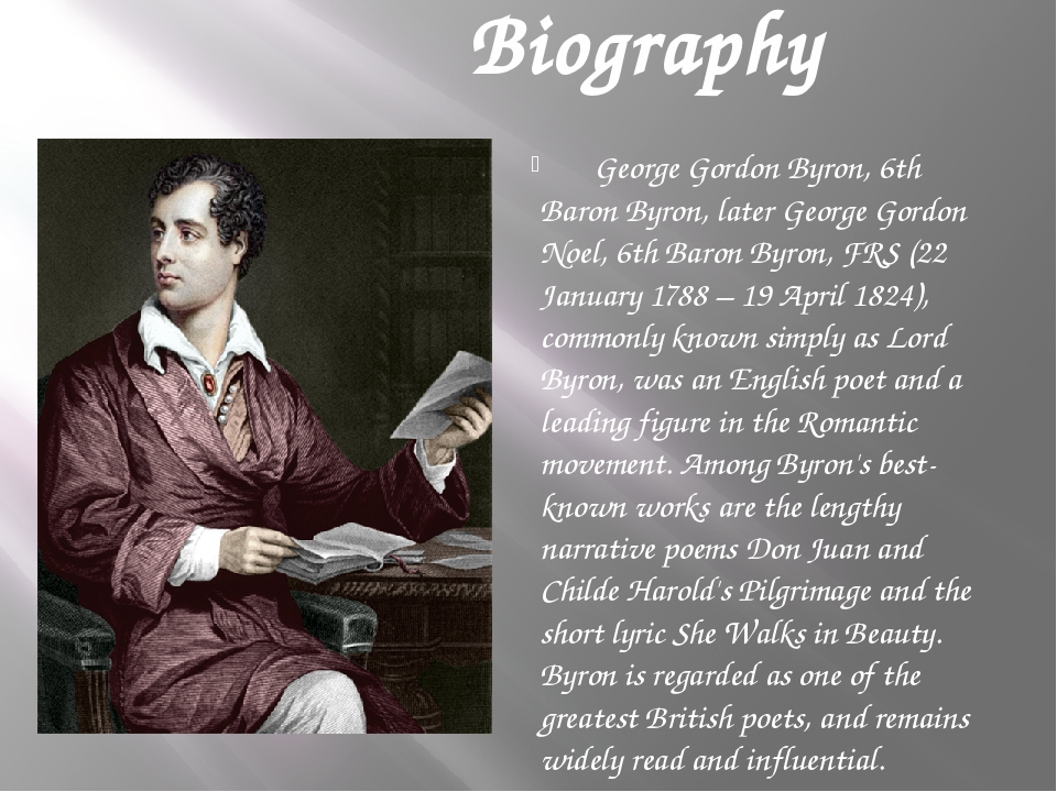 Biography George Gordon Byron, 6th Baron Byron, later George Gordon Noel, 6t...