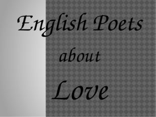 English Poets about Love