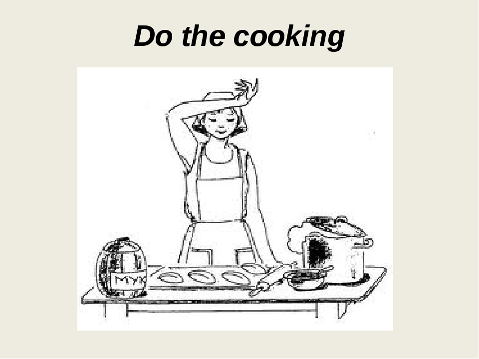 Do the cooking