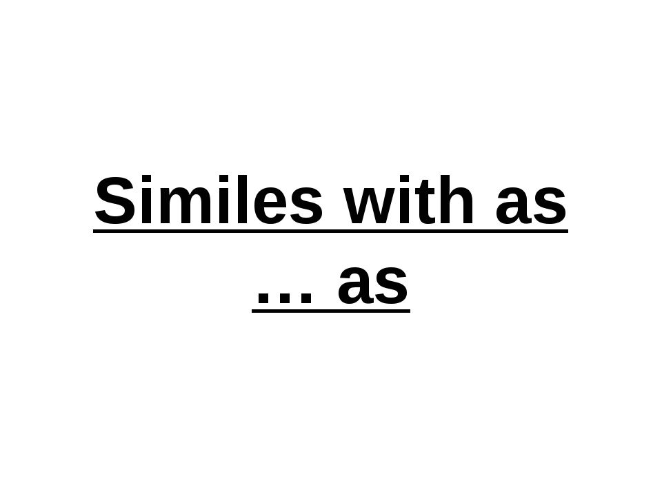 Similes with as … as