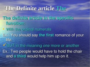 The Definite article The The definite article in the specific function: With