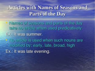 Articles with Names of Seasons and Parts of the Day Names of seasons and part
