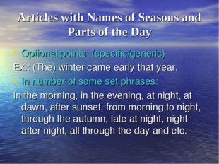 Articles with Names of Seasons and Parts of the Day Optional points (specific