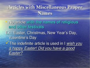 Articles with Miscellaneous Proper Names No article with the names of religio