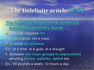 The Indefinite article A/AN The indefinite article in the numerical function