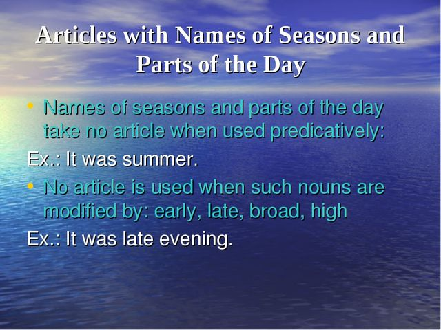Articles with Names of Seasons and Parts of the Day Names of seasons and part...