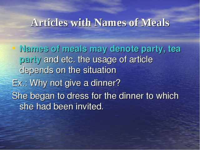 Articles with Names of Meals Names of meals may denote party, tea party and e...