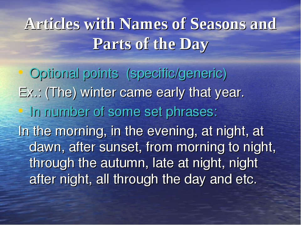 Articles with Names of Seasons and Parts of the Day Optional points (specific...