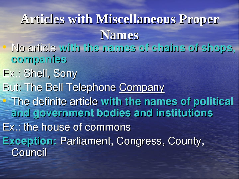 Articles with Miscellaneous Proper Names No article with the names of chains...