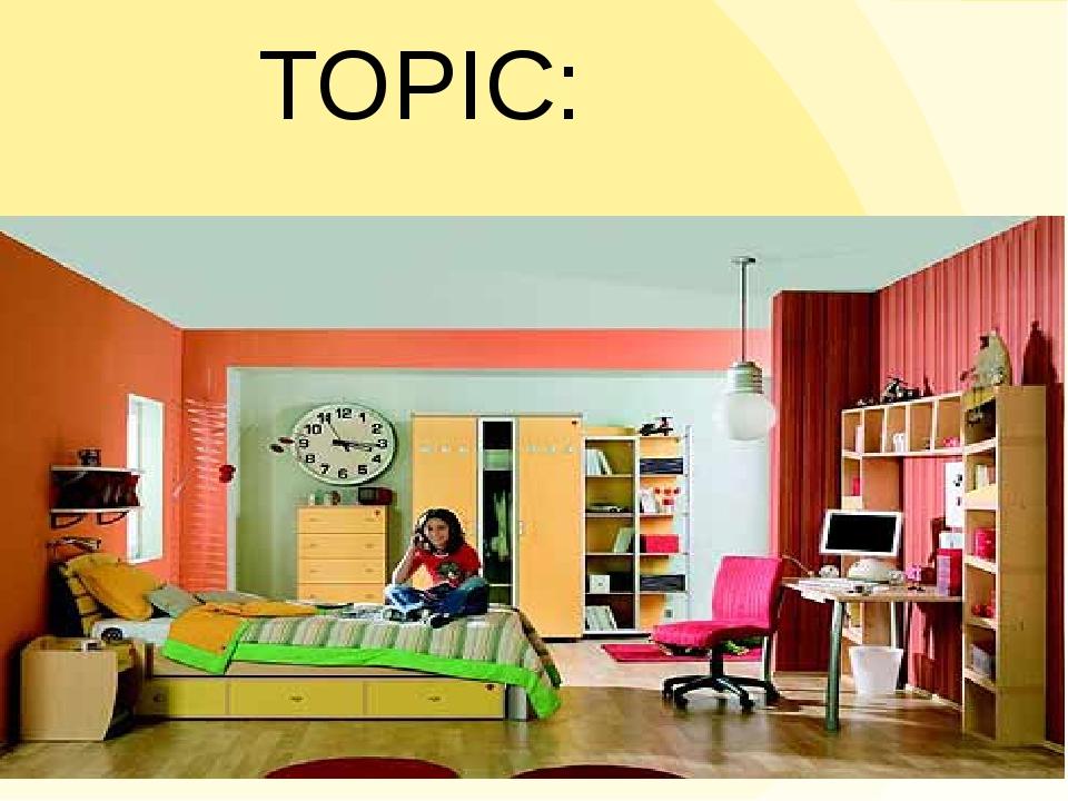 TOPIC: