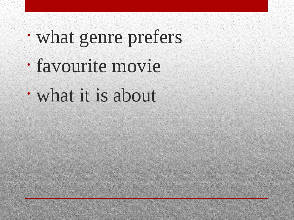 what genre prefers favourite movie what it is about