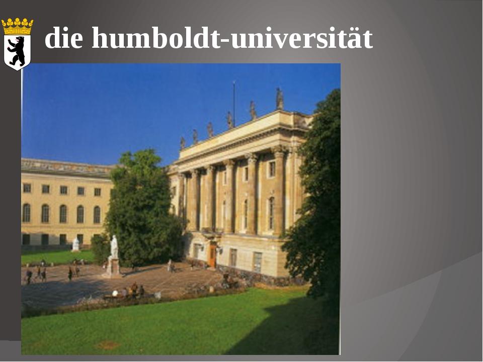 die humboldt-universität