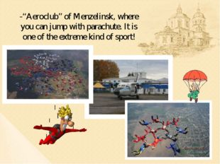 "-""Aeroclub"" of Menzelinsk, where you can jump with parachute. It is one of th"