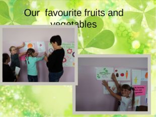 Our favourite fruits and vegetables