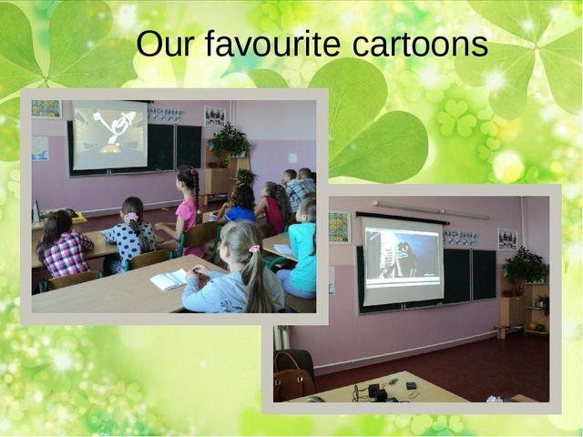 Our favourite cartoons