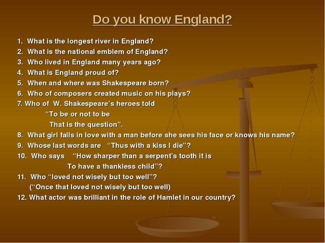 Do you know England? 1. What is the longest river in England? 2. What is the...