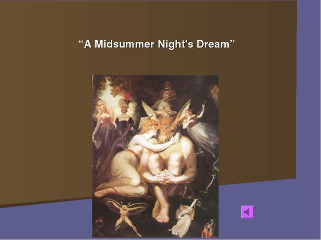 "* * ""A Midsummer Night's Dream"""