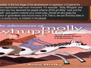 For example: In the first stage of the development of capitalism in England t
