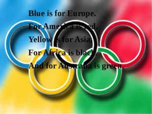 Blue is for Europe. For America is red. Yellow is for Asia. For Africa is bla