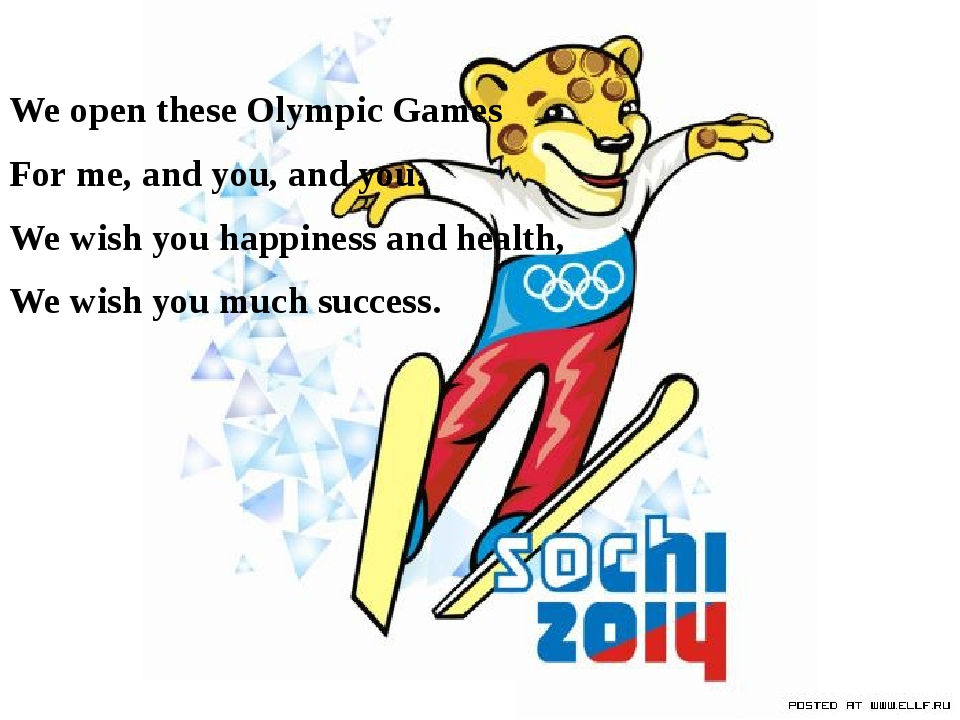 We open these Olympic Games For me, and you, and you. We wish you happiness a...