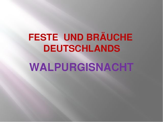 FESTE UND BRÄUCHE DEUTSCHLANDS WALPURGISNACHT