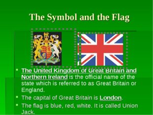 The Symbol and the Flag The United Kingdom of Great Britain and Northern Ire