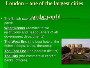 London – one of the largest cities in the world The British capital is divide