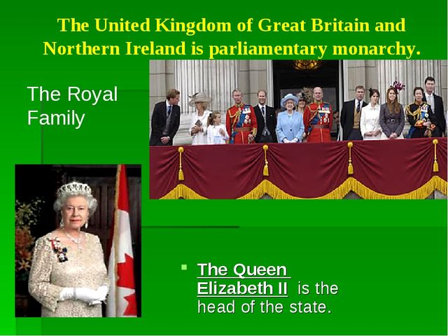 The United Kingdom of Great Britain and Northern Ireland is parliamentary mon...