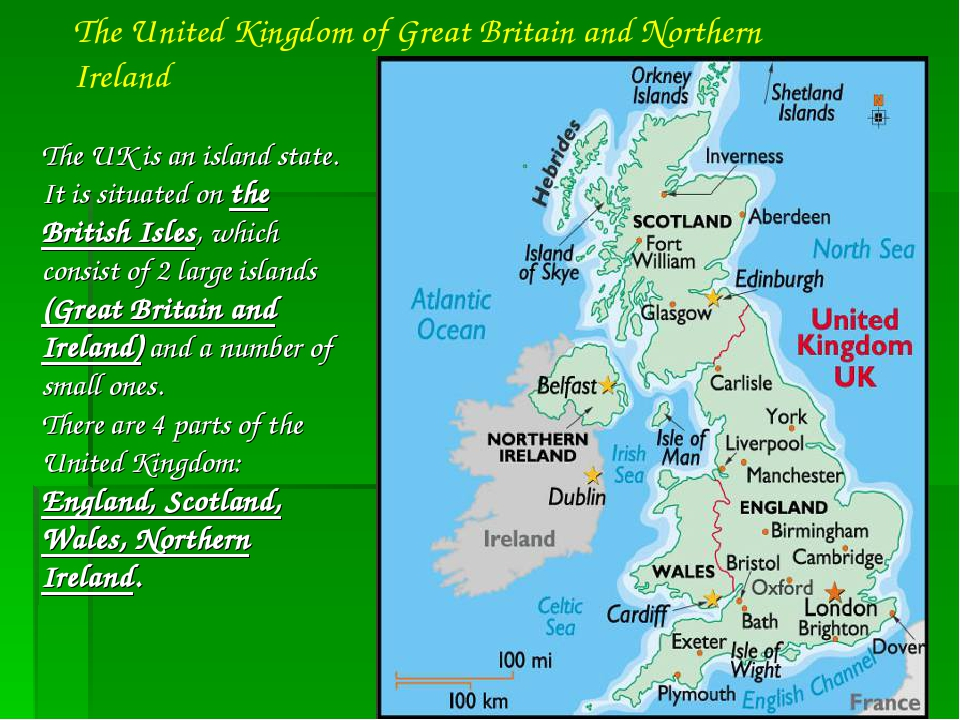 The UK is an island state. It is situated on the British Isles, which consist...