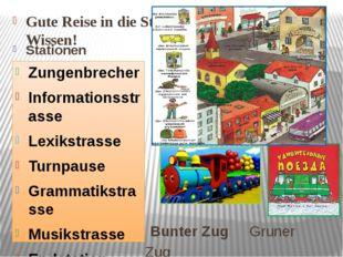 Gute Reise in die Stadt - Wissen! Stationen Bunter Zug Gruner Zug Zungenbrech