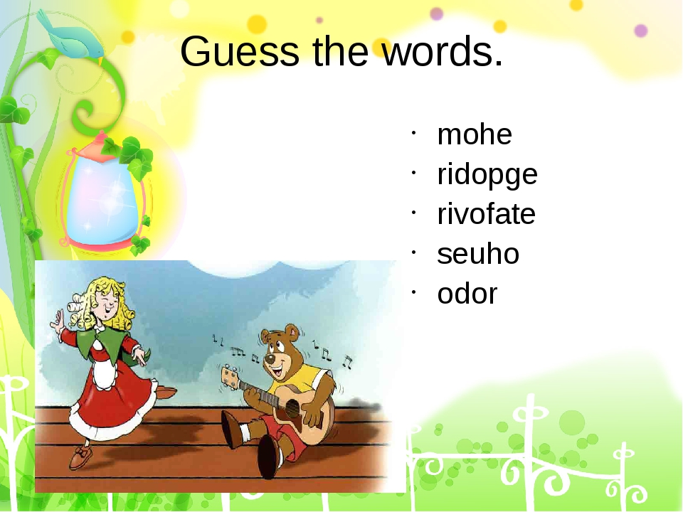Guess the words. mohe ridopge rivofate seuho odor